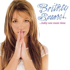 Britney Spears - Baby One More Time ( Extasia Remix )