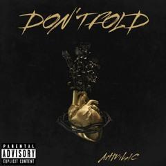 Don't Fold
