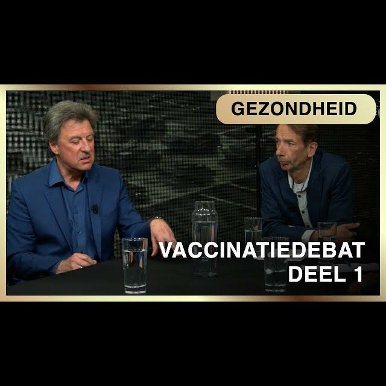 #1 Het grote Corona-Vaccinatiedebat: Geen reden om door te gaan met vaccineren