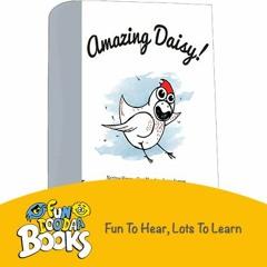Short Story for kids - Amazing Daisy
