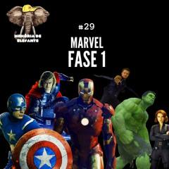 Podcast Memória De Elefante #29 - Marvel Fase 1