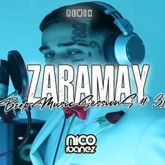 ZARAMAY - BZRP MUSIC SESSIONS # 31 (NICO IBAÑEZ REMIX)