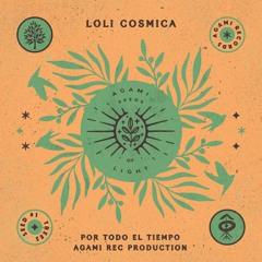 Loli Cosmica - Por Todo El Tiempo