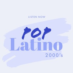 Pop Latino 2000's
