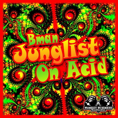 Download Bman - Junglist On Acid EP mp3