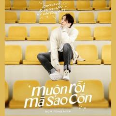 Muộn Rồi Mà Sao Còn - Sơn Tùng M-TP-OFFICIAL MUSIC