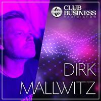 15/21 Dirk Mallwitz live @ Club Business Radio Show 09.04.2021 - Tech House