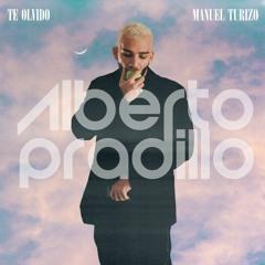 Manuel Turizo - Te Olvido (Dj Alberto Pradillo 2021 Edit)