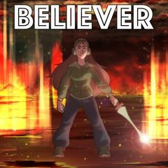 Believer (Chi - Chi & Silva Hound Cover)