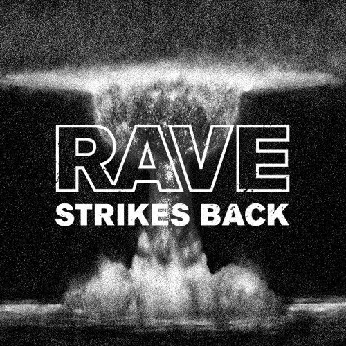 F-Laus – Rave Strikes Back Mix 2021