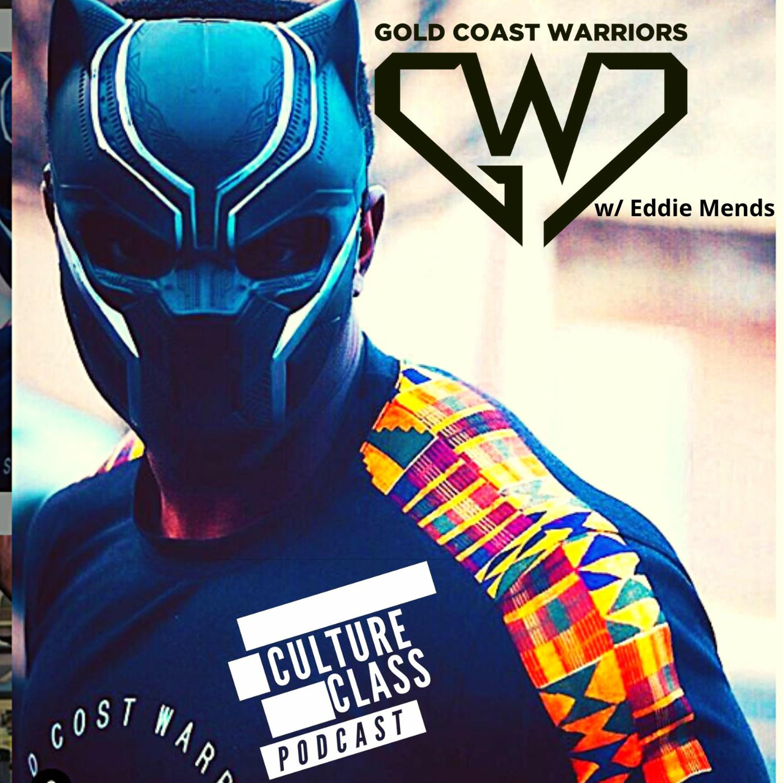 Ep 089- Gold Coast Warrior (w/ Eddie Mends)