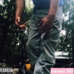 sweet life (ft. Don KaPP)