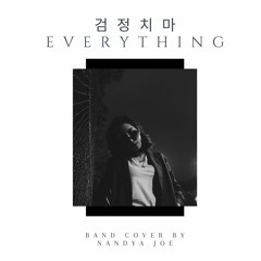 [The Black Skirts] Everything - Band Cover by Nandya Joe (Original Version)