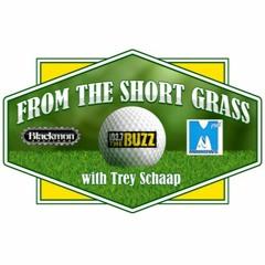 FROM THE SHORT GRASS w/Trey Schaap (ALL SHOWS)