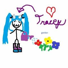 Garden(traceybrakesthebankremix)