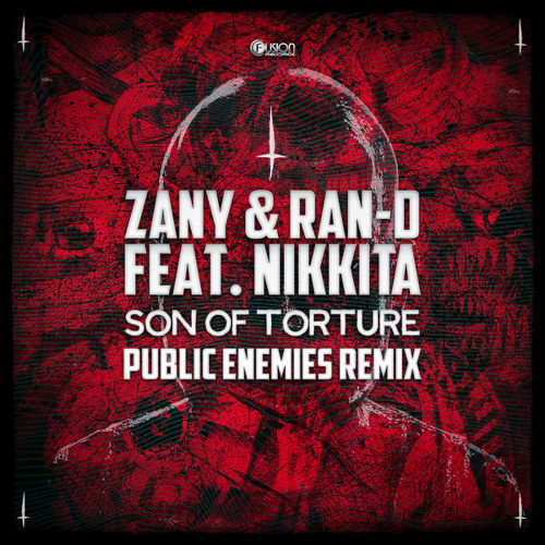 Son of Torture ((Public Enemies Remix)) [feat. Nikkita]