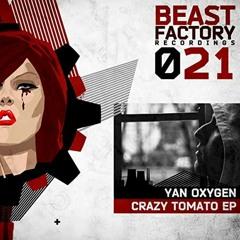 Yan Oxygen - Crazy Tomato (Original Mix)