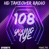 Download Young Tye Presents - HD Takeover Radio 108 Mp3