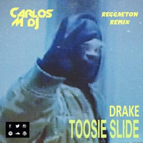 Drake - Toosie Slide (Carlos M Dj Reggaeton Remix)