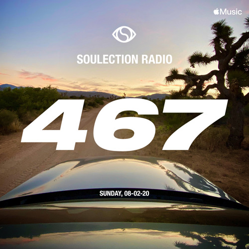 Soulection Radio Show #467