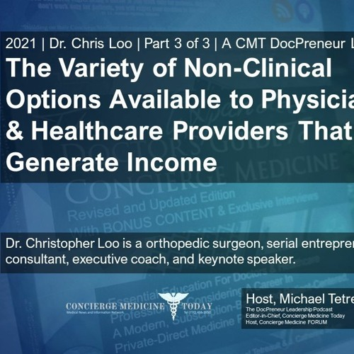 Ep 354 | Part 3 Exploring Income Stream Options For Doctors Outside the Exam Room