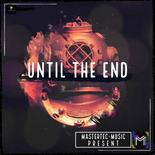 Until The End ~ Deplex-Music