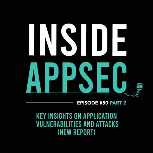 Key Insights on Application Vulnerabilities and Attacks (New Report) - Part 2