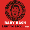 Baby, I'm Back (Album Version) [feat. Akon]