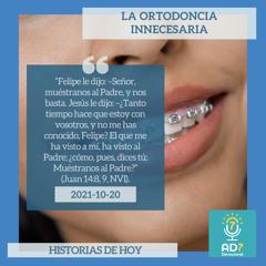 20 de octubre - La ortodoncia innecesaria - Devocional de Jóvenes - Etiquetas Para Reflexionar