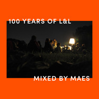 #100 Years of L&L // Mixed by Maes - Montagssorbet mit Laut & Luise