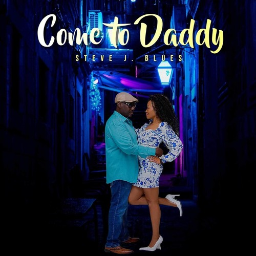 Stevie J. Blues-Come To Daddy