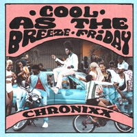 COOL AS THE BREEZE/FRIDAY