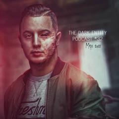 The Dark Entity Podcast #32 - May 2021
