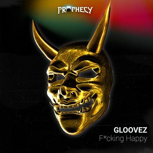 Gloovez - F*cking Happy