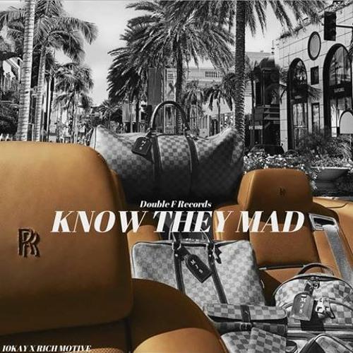Kayk10K x RichMotive - I Know They Mad