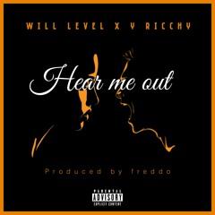 Hear me out - @Will Level X @Y Ricchy (prod. by Freddo Beatz)