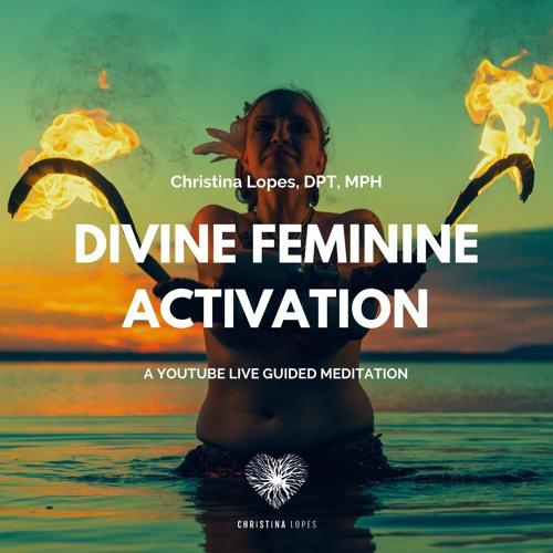 Divine Feminine Activation