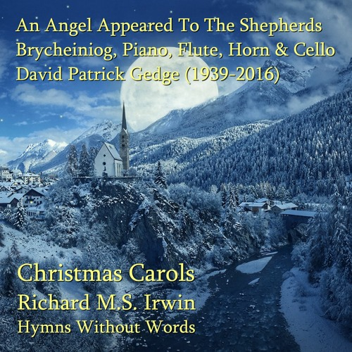 An Angel Appeared To The Shepherds (Brycheiniog - 4 Verses) - Piano, Flute, Horn And Cello
