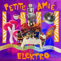 """Elektro"" by Petite Amie"
