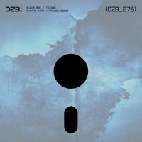 Album 002 - dZb 276 - Rhythm Part, Franco Rossi - Drift (Original Mix).