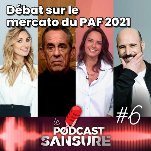 #06 • Débat sur le mercato du PAF 2021