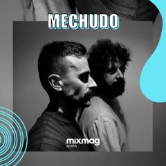 Mechudo mix exclusivo para Mixmag Spain