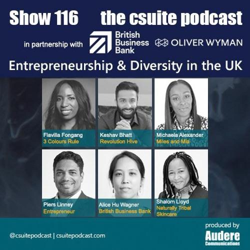 Show 116 - Entrepreneurship and Diversity in the UK