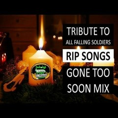GONE TOO SOON MIX 2021 ▻ DJ TREASURE TRIBUTE TO ALL FALLING SOLDIERS RIP SONGS DANCEHALL 18764807131