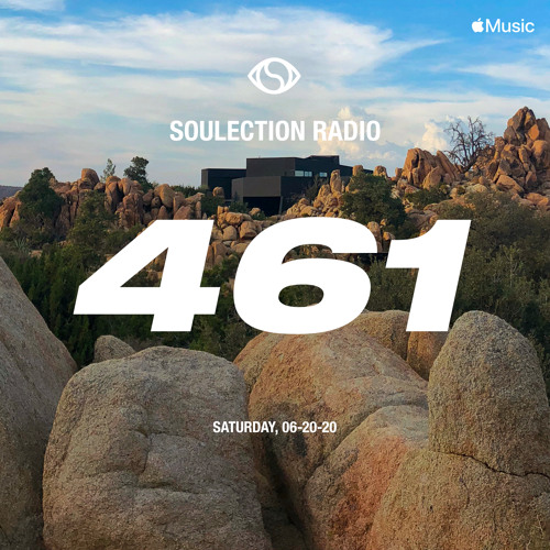 Soulection Radio Show #461