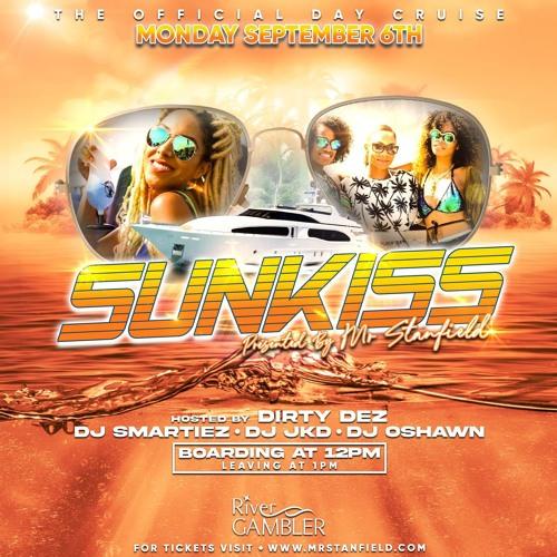 DJ SMARTIEZ - MR. STANFIELD PRESENTS 'SUNKISS' BOAT RIDE