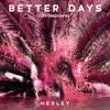 Better Days (Brokedown)