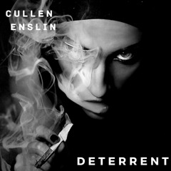 Cullen Enslin - Deterrent