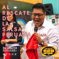 SALSA DEL PERÚ La Canción Cero - Perú Bicentenario - SalsaMaster Rescate Salsero