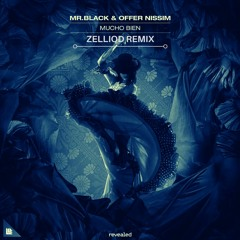 MR.BLACK & Offer Nissim - Mucho Bien (Zelliod Remix)